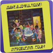Colby 1:Make a Joyful Noise